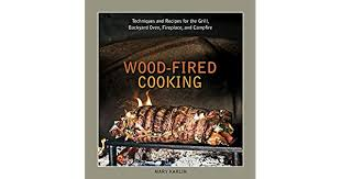 wood fired cooking techniques and