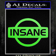 Nissan Insane Jdm Vinyl Decal Sticker A1 Decals