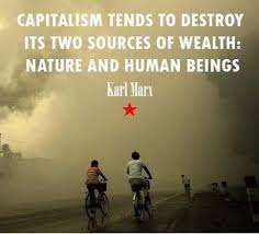 Capitalism tends to destroy its two sources of wealth: nature and human  beings : ExtinctionRebellion