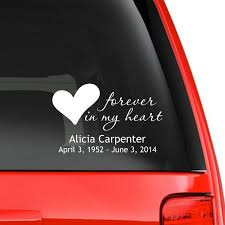 Forever In My Heart Car Decal Memorial Decals Car Decals Memorial Decals Cars