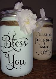 Bless You Vinyl Decal Tissue For Your Issue Decal Mason Jar Etsy In 2020 Mason Jar Crafts Jar Crafts Mason Jar Crafts Diy