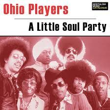 Ohio Players- A Little Soul Party Nostalgia Music Catalogue