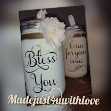 Bless You Vinyl Decal Tissue For Your Issue Decal Mason Jar Etsy