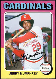 WHEN TOPPS HAD (BASE)BALLS!: NOT REALLY MISSING IN ACTION- 1975 JERRY  MUMPHREY