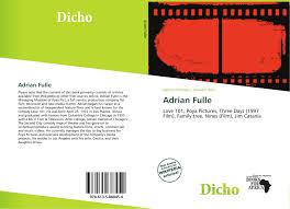 Adrian Fulle, 978-613-5-88845-4, 6135888455 ,9786135888454