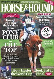 Get your digital copy of Horse & Hound-April 06 2017 issue