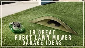 18 great robot lawn mower garage ideas