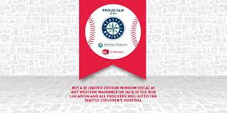 Seattle Mariners On Twitter Starting June 24th Buy A 1 Window Decal At Jack In The Box And All Proceeds Go To Seattle Children S Hospital