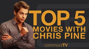 TOP 5: Chris Pine Movies - YouTube
