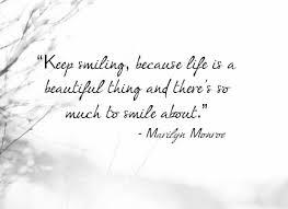 beautiful keep smiling quotes quotesgram