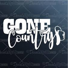 Find Great Deals On Gone Country Car Decals