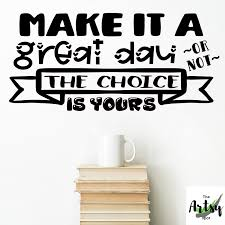 Make It A Great Day Classroom Wall Decal The Artsy Spot
