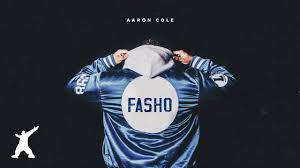 Aaron Cole - FASHO (Official Audio Video) - YouTube