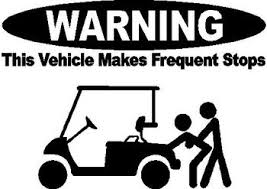 Warning This Vehicle Makes Frequent Stops Golf Cart Vinyl Cut Decal