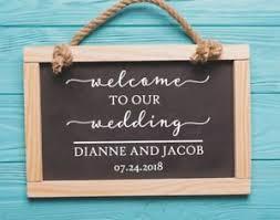 Welcome To Our Wedding Vinyl Decal Signs Custom Diy Wedding Decor Rustic Chalk Ebay