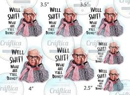 Well Shit Tumbler Sublimation Leslie Jordan Image Clear Or Etsy