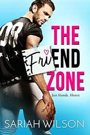 the friend zone end of the line by sariah wilson