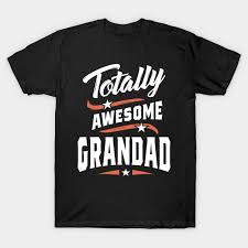 totally awesome grandad grandpa gift
