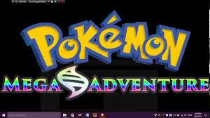 Pokémon Mega Adventure New Version (Download) - LatestGameVideos