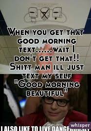 That Good Morning Text Meme