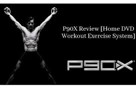 p90x review home dvd workout exercise