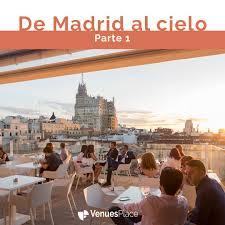 Las Mejores Terrazas Y Azoteas De Madrid Venuesplace