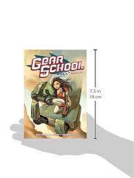 Gear School Volume 2: Gallardo, Adam, Peris, Nuria, Sandoval, Sergio,  Fenix, Estudio: 9781595826022: Amazon.com: Books