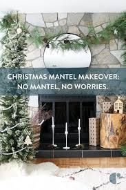 a holiday mantel makeover no mantel