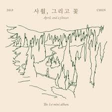 english translations chen exo 사월 그리고 꽃