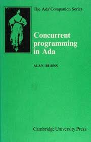 Concurrent programming in Ada : Burns, Alan, 1953- : Free Download, Borrow,  and Streaming : Internet Archive