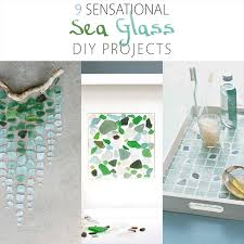 9 sensational diy sea glass projects