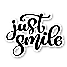 Just Smile Sticker Cursive Quotes Stickers Laptop Stickers 2 5 Vinyl Decal Laptop Phone Tablet Vinyl Decal Sticker S81828 Walmart Com Walmart Com