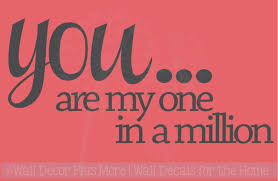 You Are My One In A Million Wall Decal Stickers Love Quotes Home Wall Art Decor