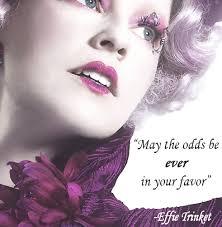 Effie Trinket - The Hunger Games quote by ~PaulaML on deviantART