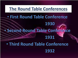 ppt the round table conferences and