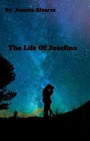 The Life Of Josefina - #2 - Wattpad