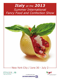 Italy at 2013 summer international fancy food show by Marc Littell ...