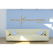 With God All Things Are Possible Gospel Of Mark 10 27 Wall Decal Wall Sticker Mural