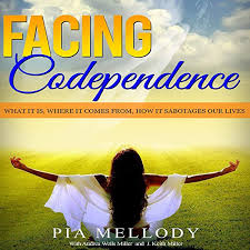 Amazon.com: Facing Codependence: What It Is, Where It Comes from, How It  Sabotages Our Lives (Audible Audio Edition): Pia Mellody, Andrea Wells  Miller, J. Keith Miller, Nathan McMillan, Pia Mellody: Audible Audiobooks