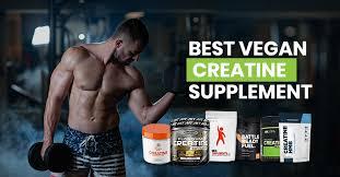 5 best vegan creatine supplements 2020