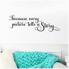 Because Every Picture Tells A Story Vinyl Lettering Wall Decal Etsy Vinyl Lettering Quotes Vinyl Lettering Wall Quotes Decals