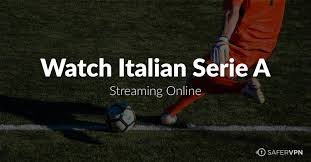 Watch Live Italian Serie A Streaming Online - SaferVPN