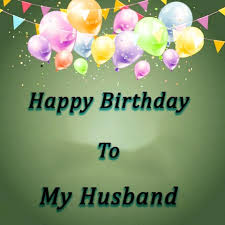 full of love birthday wishes for husband get now happy