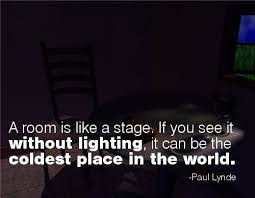 image result for quotes about lighting design light quotes