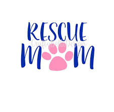 Rescue Mom Decal Dog Mom Decal Cat Mom Decal Rescue Etsy