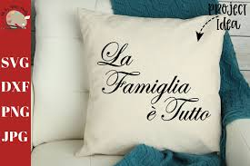 La Famiglia e Tutto svg dxf png, family is everything svg (357638 ...