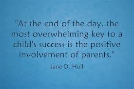 quote parental involvement is key to success parents as