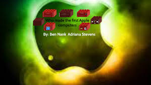 Who made the first apple computer by