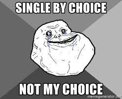 """Billedresultat for forever single meme"""""""