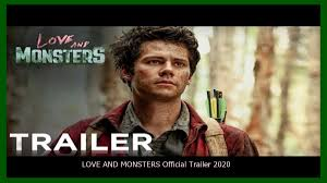 LOVE AND MONSTERS Official Trailer 2020